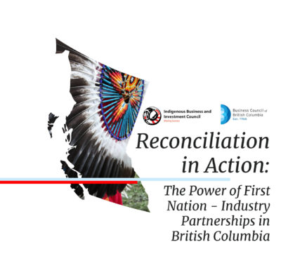 Reconciliation in Action: The Power of First Nation - Industry Partnerships in British Columbia